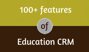 100 Plus Features Of Education CRM