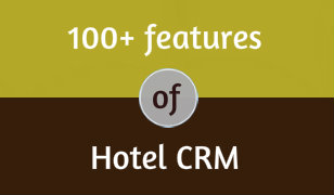 Download 100 Plus Features Of Hotel CRM