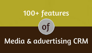Download 100 Plus Features Of Media & Advertising CRM