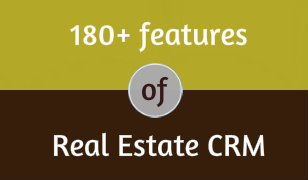 Download 180 Plus Features of Real Estate CRM
