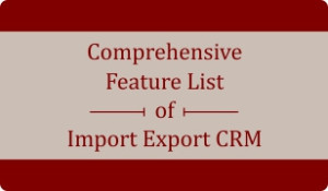 Download Booklet on 100 plus features of Import Export CRM