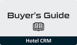 Buyers guide for Hotel CRM software
