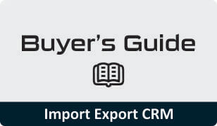 Download Buyers guide on Import Export CRM
