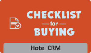 Download Checklist for buying Hotel CRM software