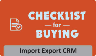 Download Checklist for buying Import Export CRM