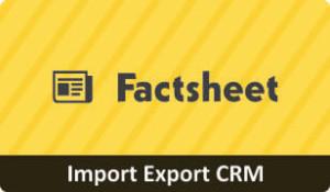 Download Factsheet on Import Export CRM