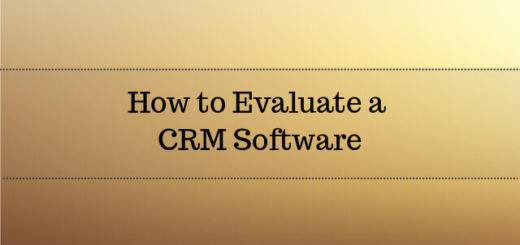 How to Evaluate a CRM Software 2017