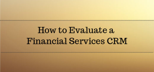 How to Evaluate a Financial Services CRM Software 2017