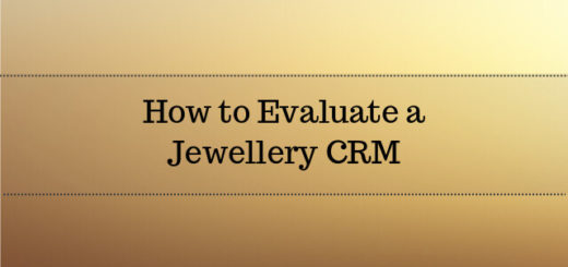 How to Evaluate a Jewellery CRM Software 2017