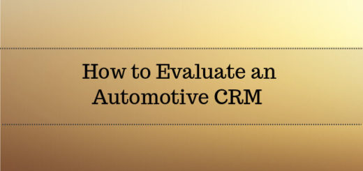 How to Evaluate an Automotive CRM Software 2017