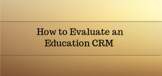 How to Evaluate an Education CRM Software 2017