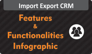 Download Infographic on features and functionalities of Import Export CRM