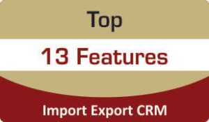 Top Features of Import Export CRM