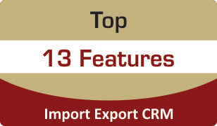 Download Top Features of Import Export CRM
