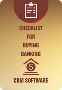 Checklist for Buying Banking CRM