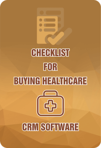 Checklist for Buying Checklist for Healthcare CRM Software