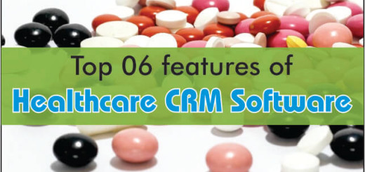 Top 6 Features Of Healthcare CRM