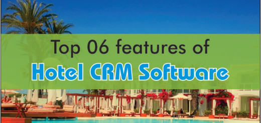 Top 6 Features Of Hotel CRM