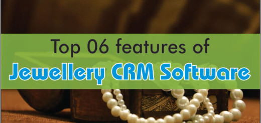 Top 6 Features Of Jewellery CRM