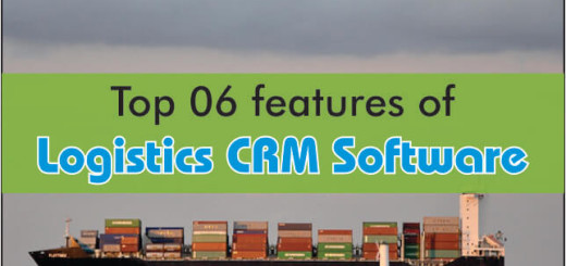 Top 6 Features Of Logistics CRM