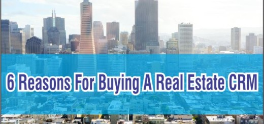 6 reasons for buying a Real Estate CRM