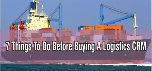 7 things to do before buying a Logistics CRM
