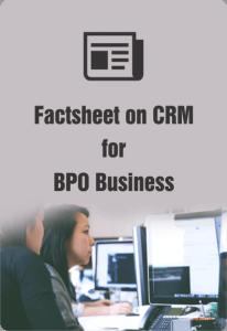 Factsheet on CRM for BPO business