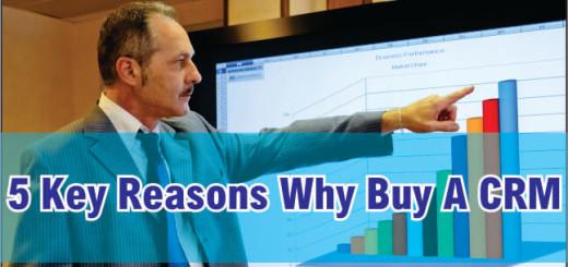 Key reasons why buy a CRM