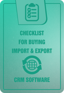 checklist-for-buying-import-export-crm-software