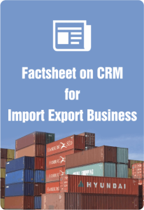 Facthseet On CRM For Import Export