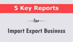 5 key crm reports for import export business