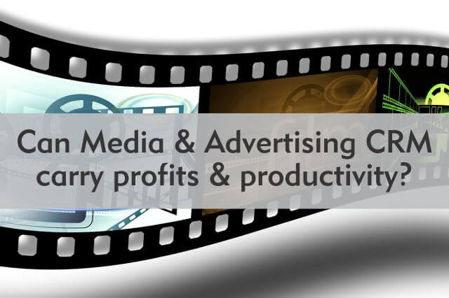 can media and advertising crm carry profits and productivity
