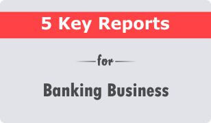 Download 5 Key CRM Reports for Banking Business