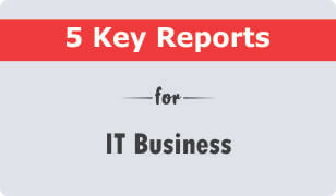5 Key CRM Reports for IT Business