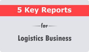 5 Key CRM Reports for Logistics Business