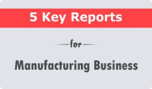 5 Key CRM Reports for Manufacturing Business