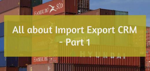 Import Export CRM Part 1