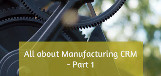 All about Manufacturing CRM