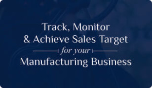 Booklet on Manufacturing CRM for Sales Target Management