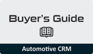 Buyer's Guide for Automotive CRM