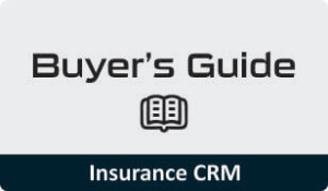Buyers Guide for Insurance CRM software