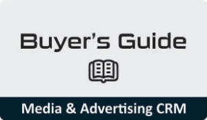 Buyer's guide for Media & Advertising CRM
