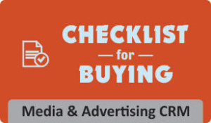 Checklist for buying Media & Advertising CRM software