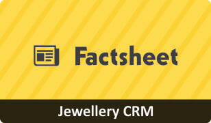 Factsheet on CRM for Jewellery Business