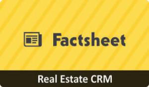 Factsheet for Real Estate CRM