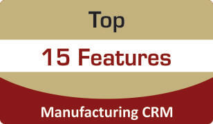 Manufacturing Industry CRM Top 15 Features