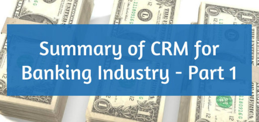 Summary of CRM for Banking Industry Part 1