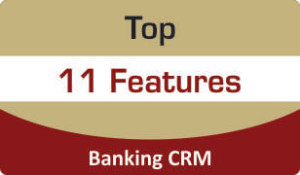 Top Features of Banking CRM Software