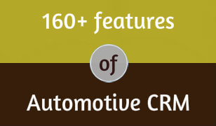 160+ Features of Automotive CRM