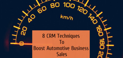 8 CRM Techniques To Boost Automotive Business Sales